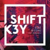 Gone Missing – Shift K3Y Feat BB Diamond