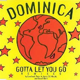 I Gotta Let You Go - Dominica