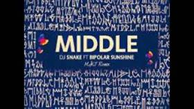 Middle - DJ Snake Feat. Bipolar Sunshine