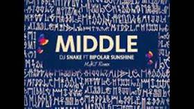 Middle - DJ Snake Feat. Bipolar Sunshine