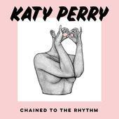 Katy Perry - Chained To The Rhythm (The Scene Kings Remix)