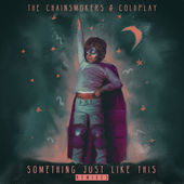 Coldplay ft The Chainsmoker - Something Just Like This (Bounce Edit)