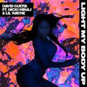 David Guetta ft Nicki Minaj & Lil Wayne - Light My Body Up