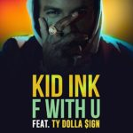 Kid Ink ft Ty Dolla Sign
