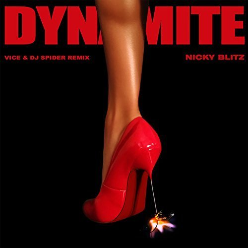 Nicky Blitz - Dynamite (Vice & DJ Spider Remix)
