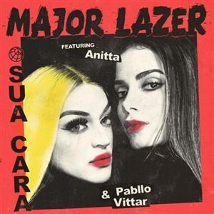 Major Lazer ft  Anitta, Pabllo Vittar