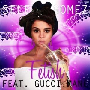 Selena Gomez ft Gucci Mane