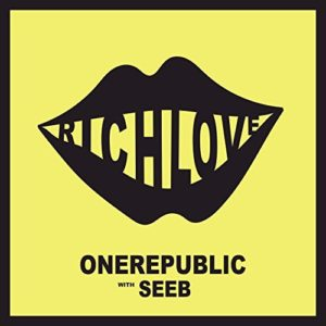 OneRepublic ft. Seeb - Rich Love