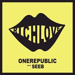 OneRepublic ft. Seeb - Rich Love