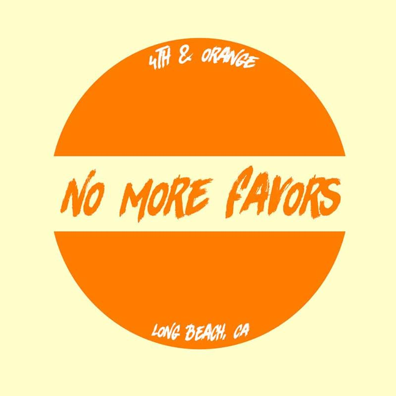 4th And Orange - No More Favors