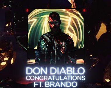 Don Diablo Ft Brando Congratulations