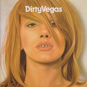 Dirty Vegas Happening