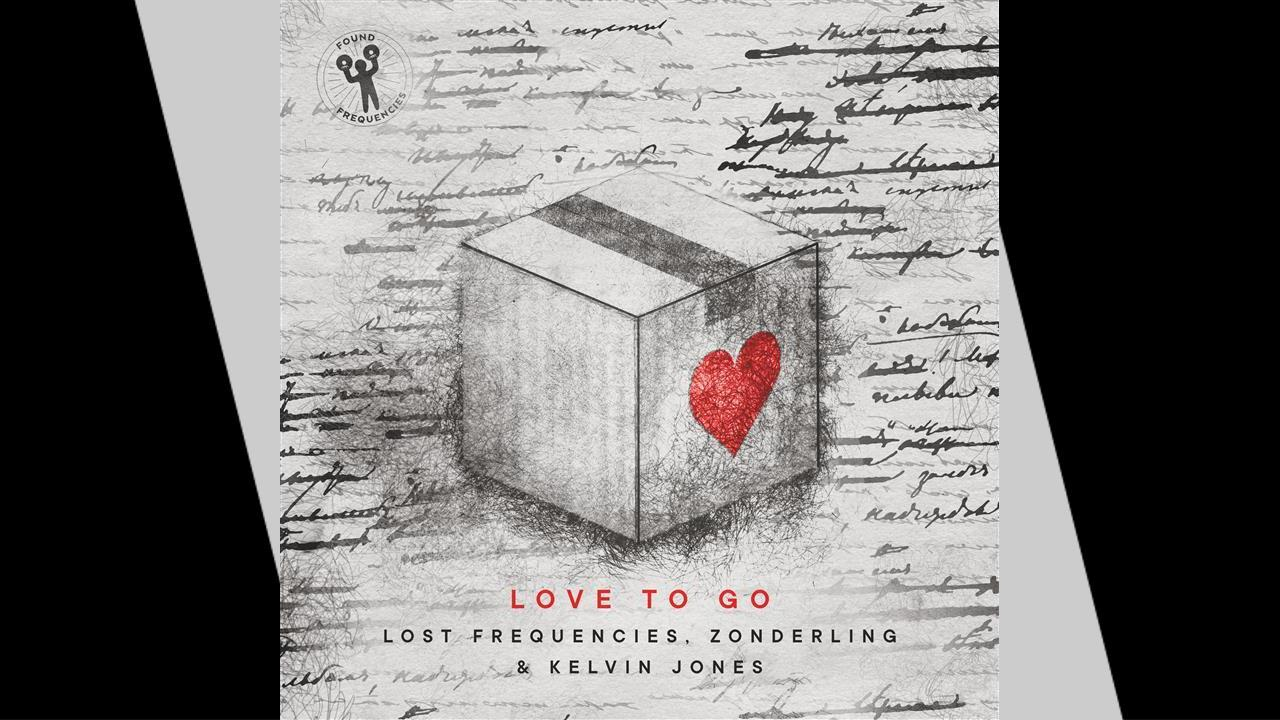 Lost Frequencies, Zonderling & Kelvin Jones Love To Go